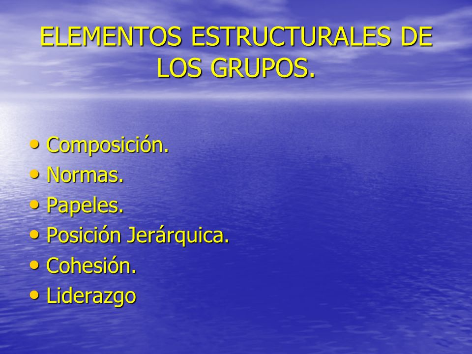 ELEMENTOS ESTRUCTURALES DE LOS GRUPOS.