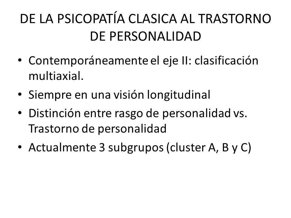 DE LA PSICOPATÍA CLASICA AL TRASTORNO DE PERSONALIDAD
