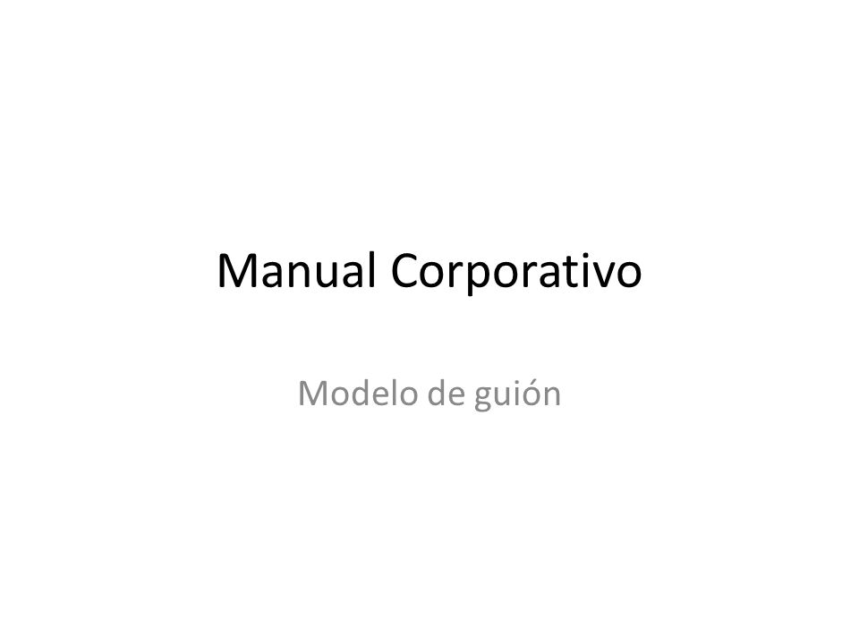 Manual Corporativo Modelo de guión