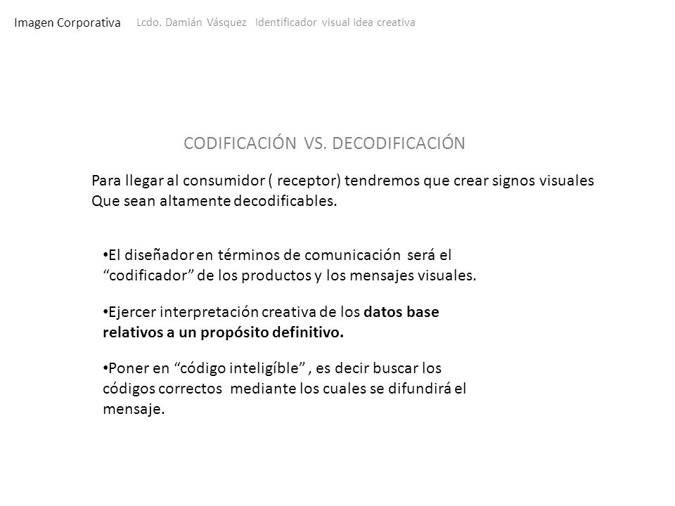 Lcdo. Damián Vásquez Identificador visual Idea creativa