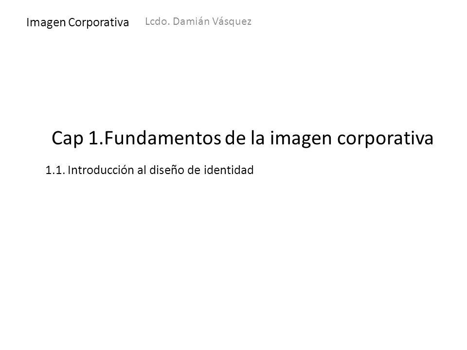 Cap 1.Fundamentos de la imagen corporativa