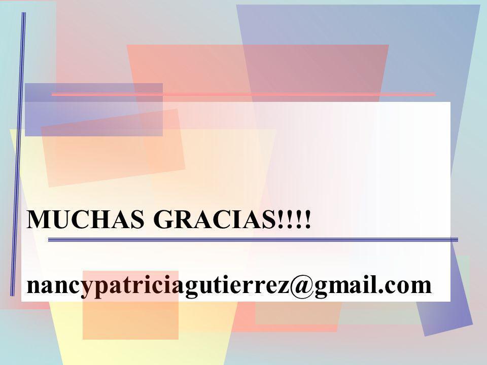 MUCHAS GRACIAS!!!! nancypatriciagutierrez@gmail.com