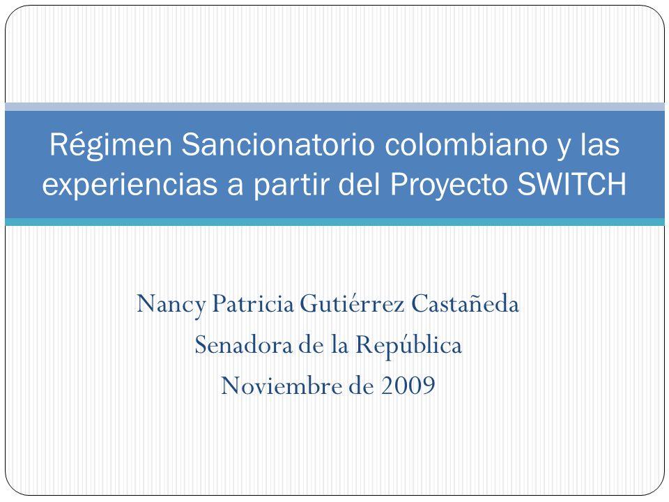 Régimen Sancionatorio colombiano y las experiencias a partir del Proyecto SWITCH