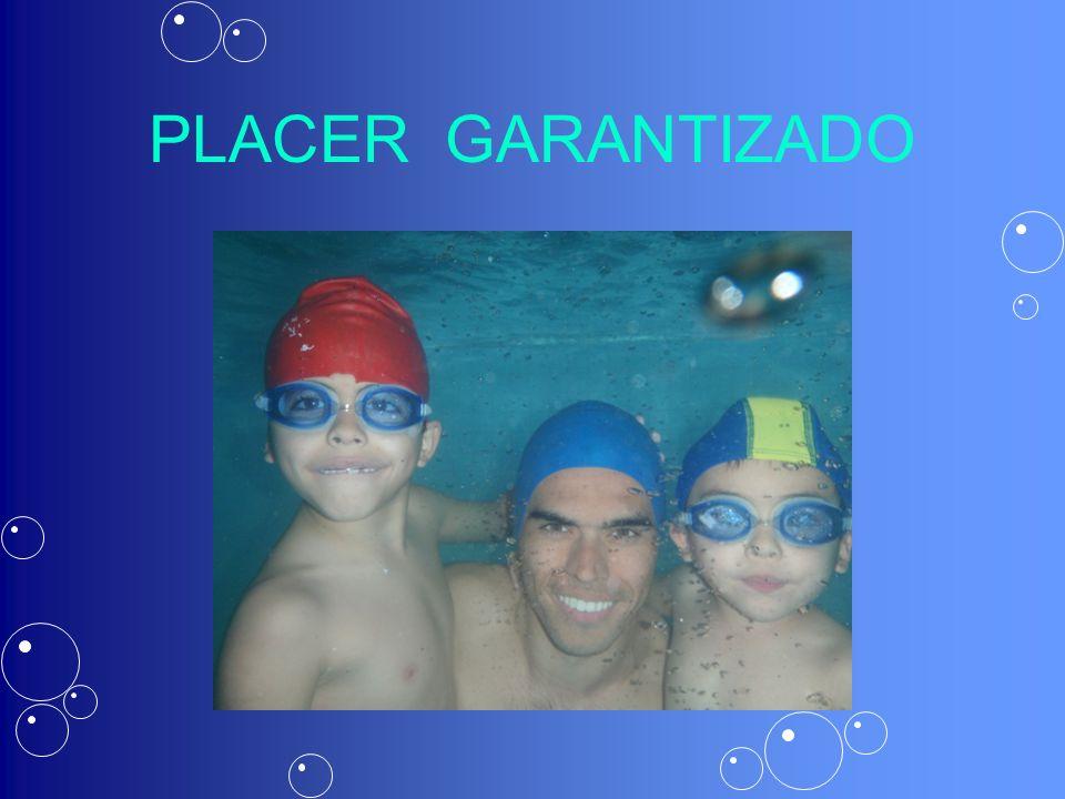 PLACER GARANTIZADO