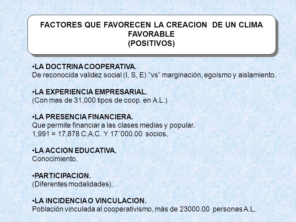 FACTORES QUE FAVORECEN LA CREACION DE UN CLIMA FAVORABLE
