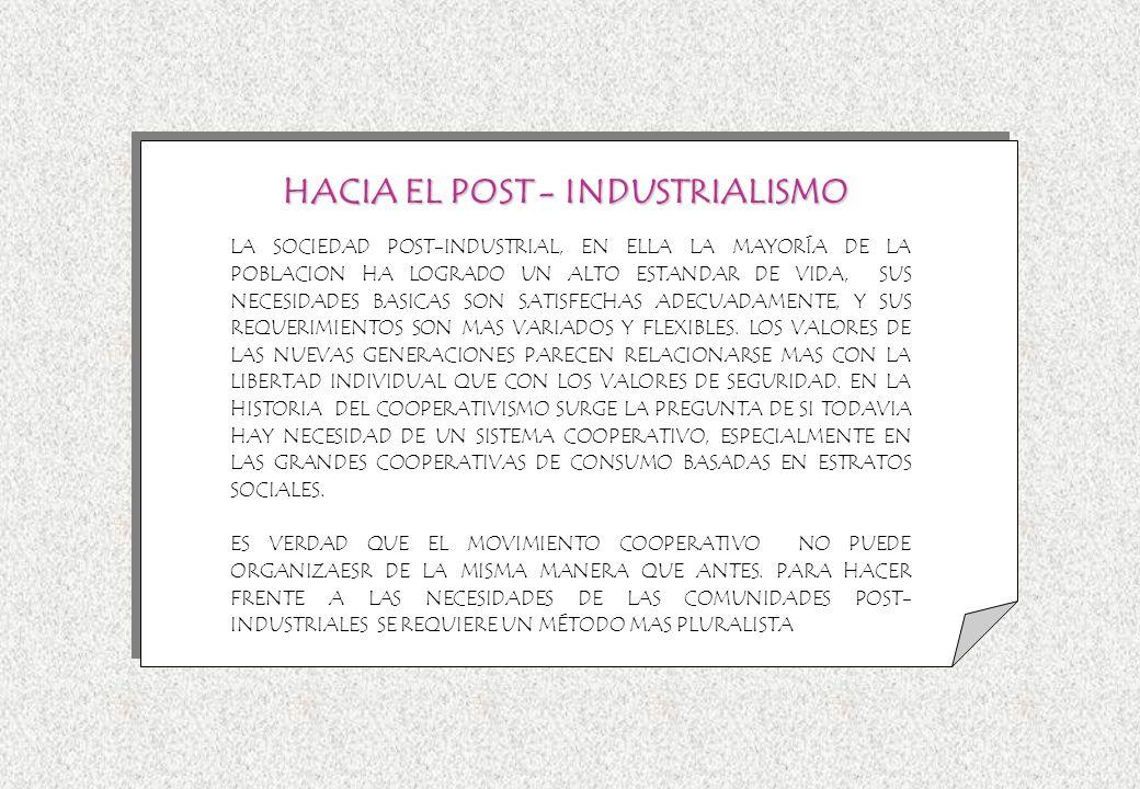 HACIA EL POST - INDUSTRIALISMO