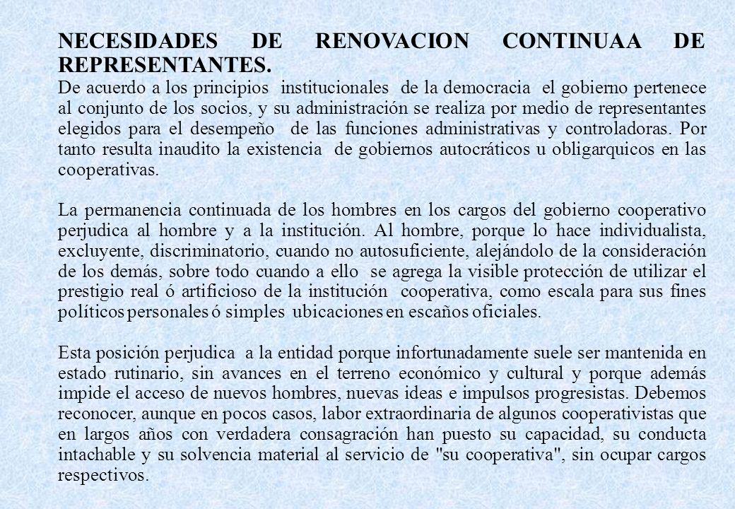NECESIDADES DE RENOVACION CONTINUAA DE REPRESENTANTES.