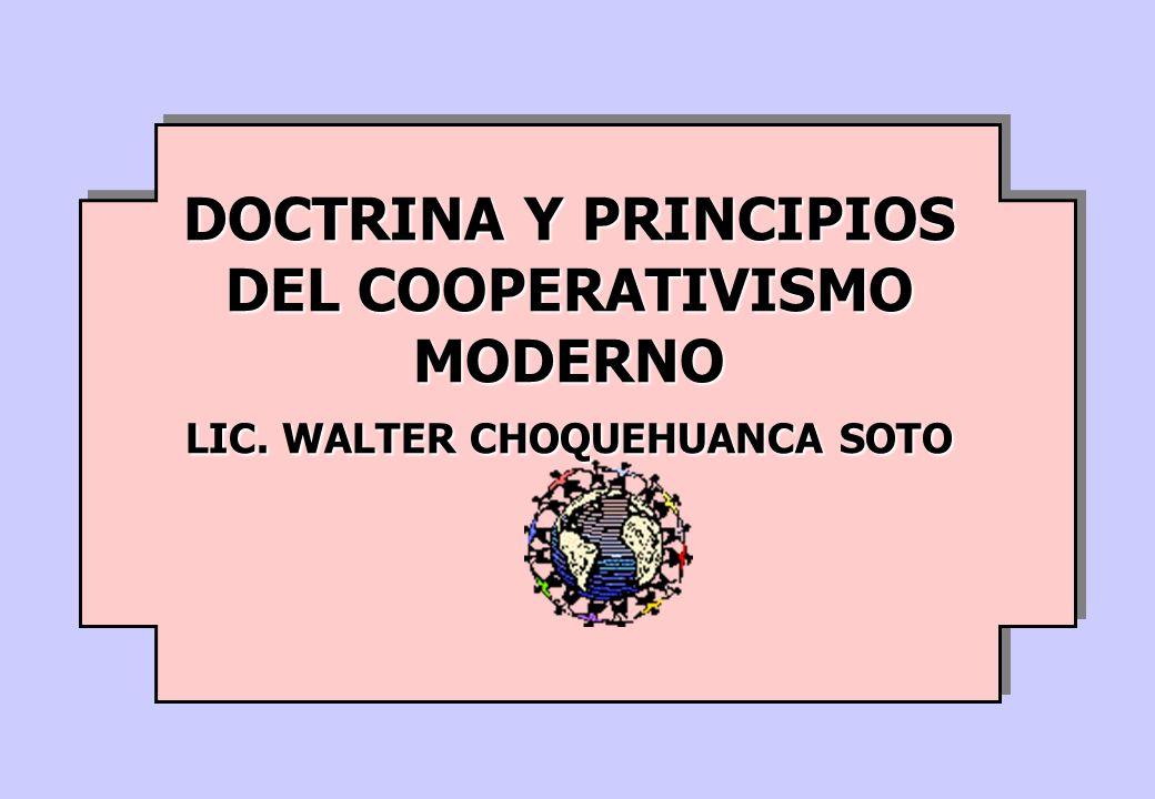 DOCTRINA Y PRINCIPIOS DEL COOPERATIVISMO MODERNO