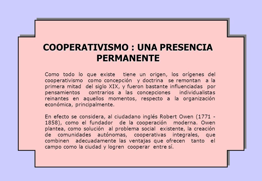 COOPERATIVISMO : UNA PRESENCIA PERMANENTE