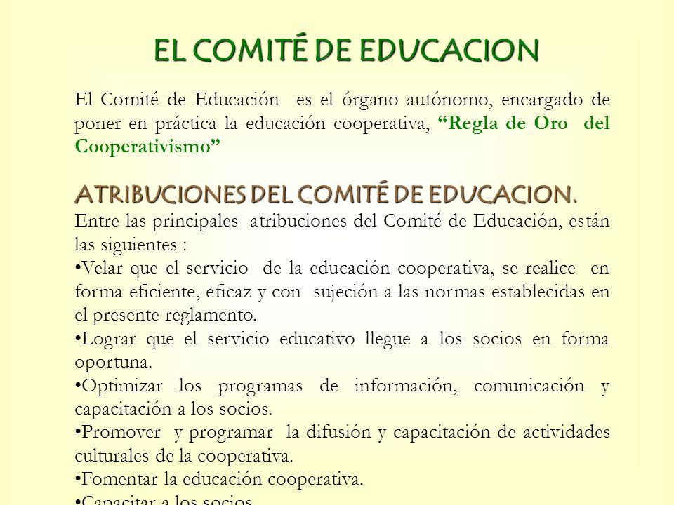 EL COMITÉ DE EDUCACION ATRIBUCIONES DEL COMITÉ DE EDUCACION.