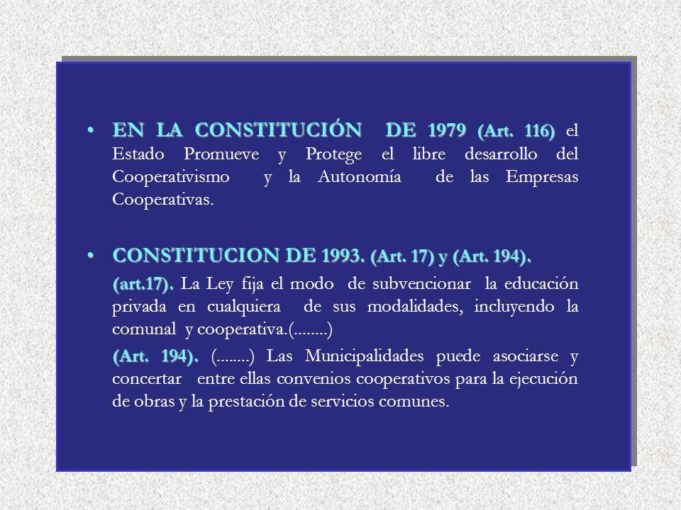 CONSTITUCION DE 1993. (Art. 17) y (Art. 194).