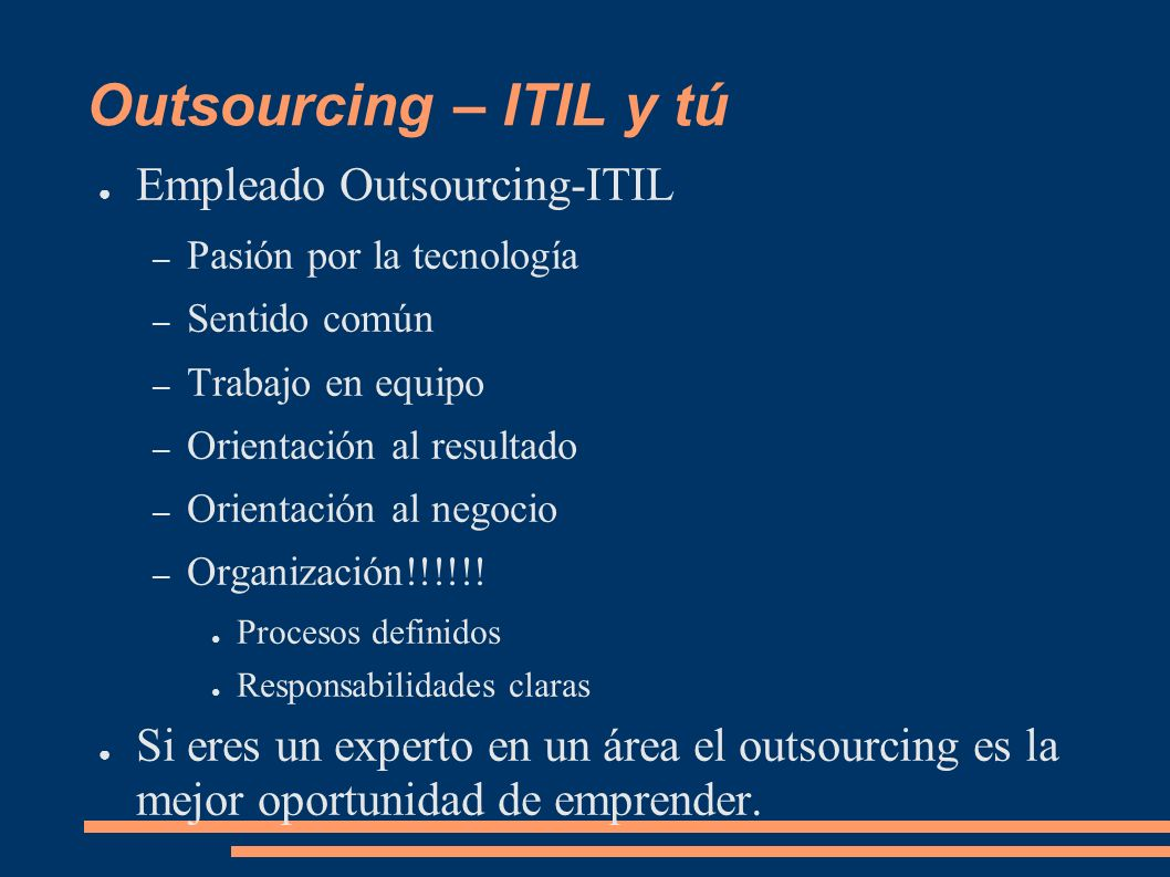 Outsourcing – ITIL y tú Empleado Outsourcing-ITIL