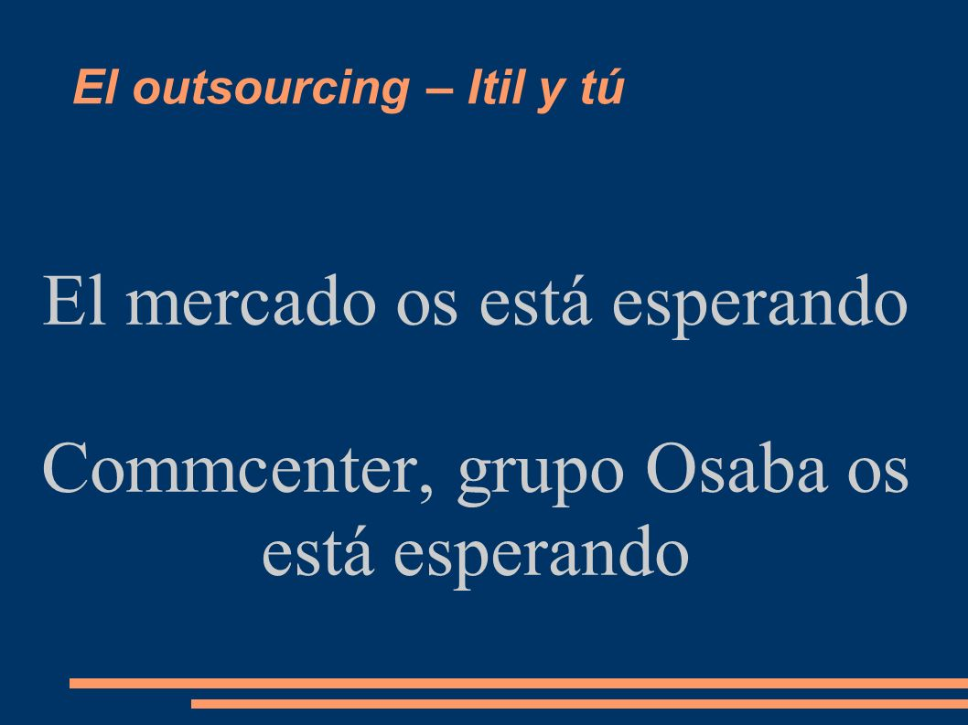 El outsourcing – Itil y tú