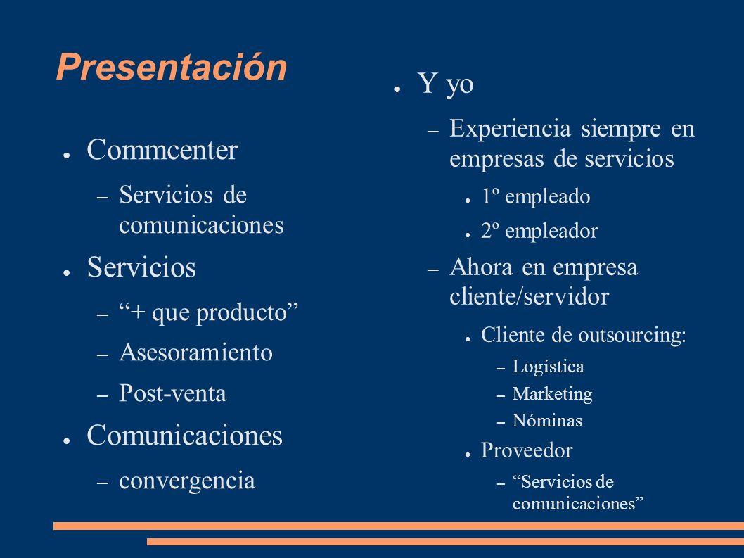Presentación Y yo Commcenter Servicios Comunicaciones