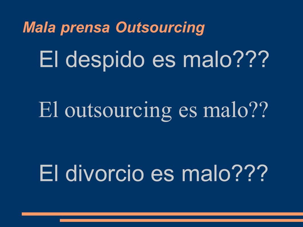 Mala prensa Outsourcing