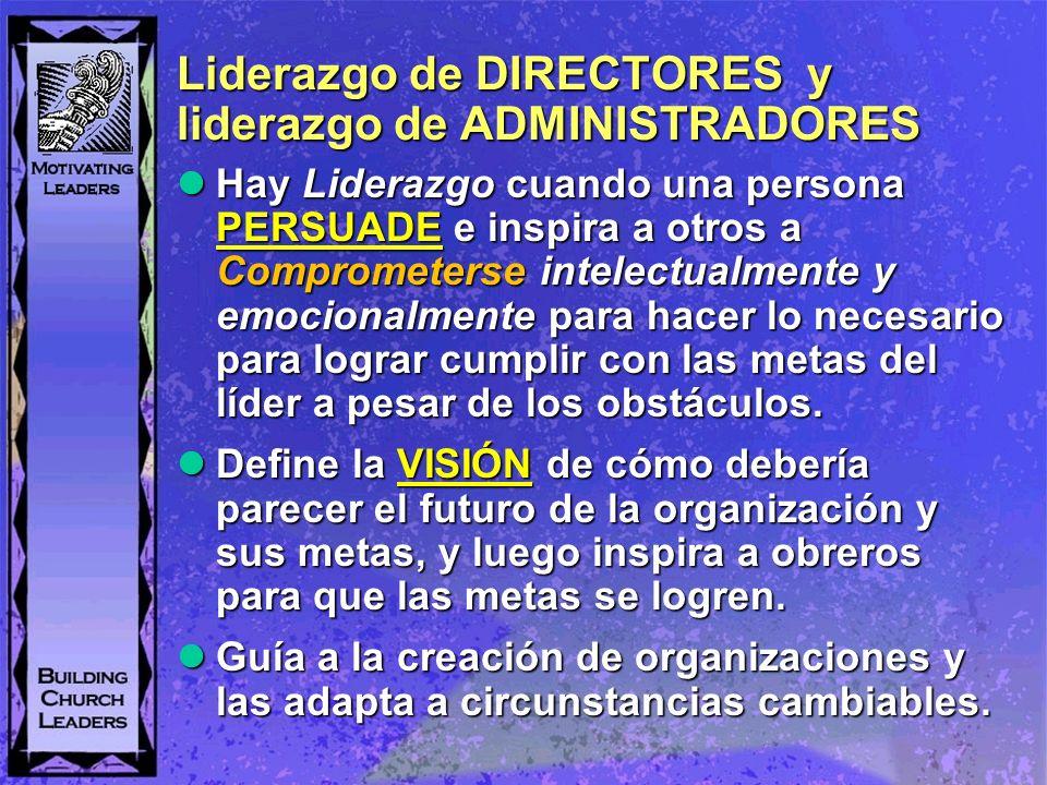 Liderazgo de DIRECTORES y liderazgo de ADMINISTRADORES