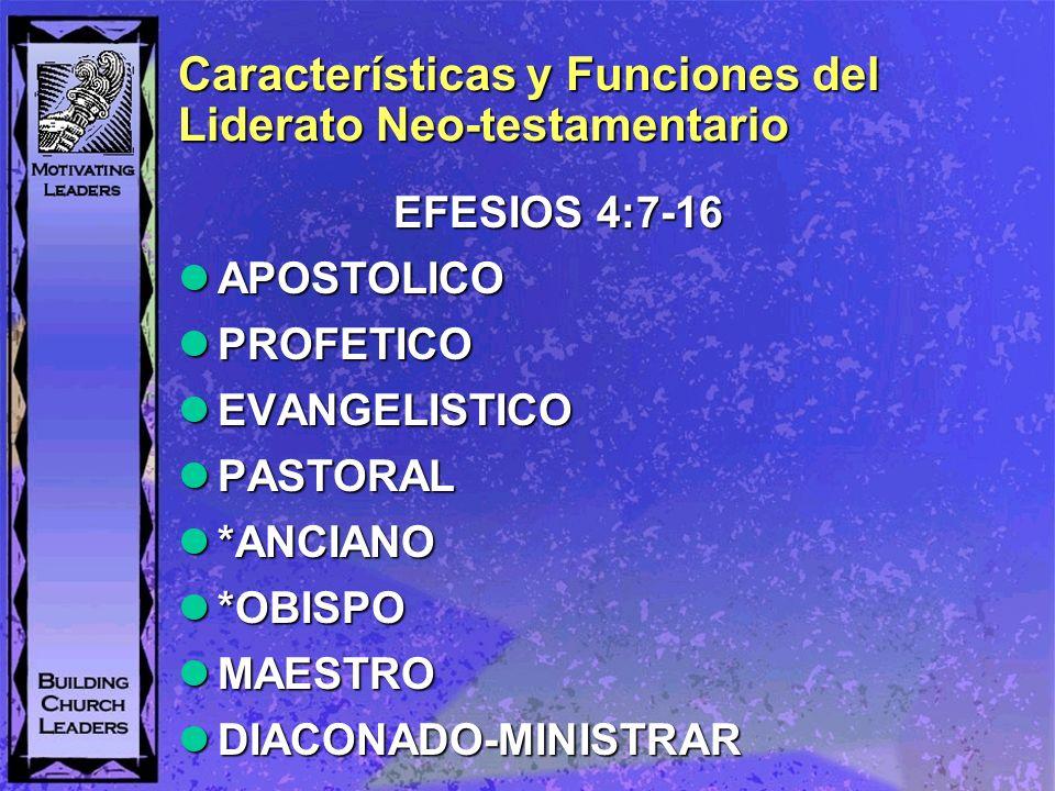 Características y Funciones del Liderato Neo-testamentario