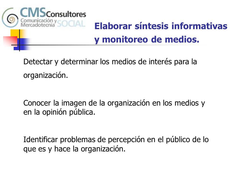 Elaborar síntesis informativas y monitoreo de medios.