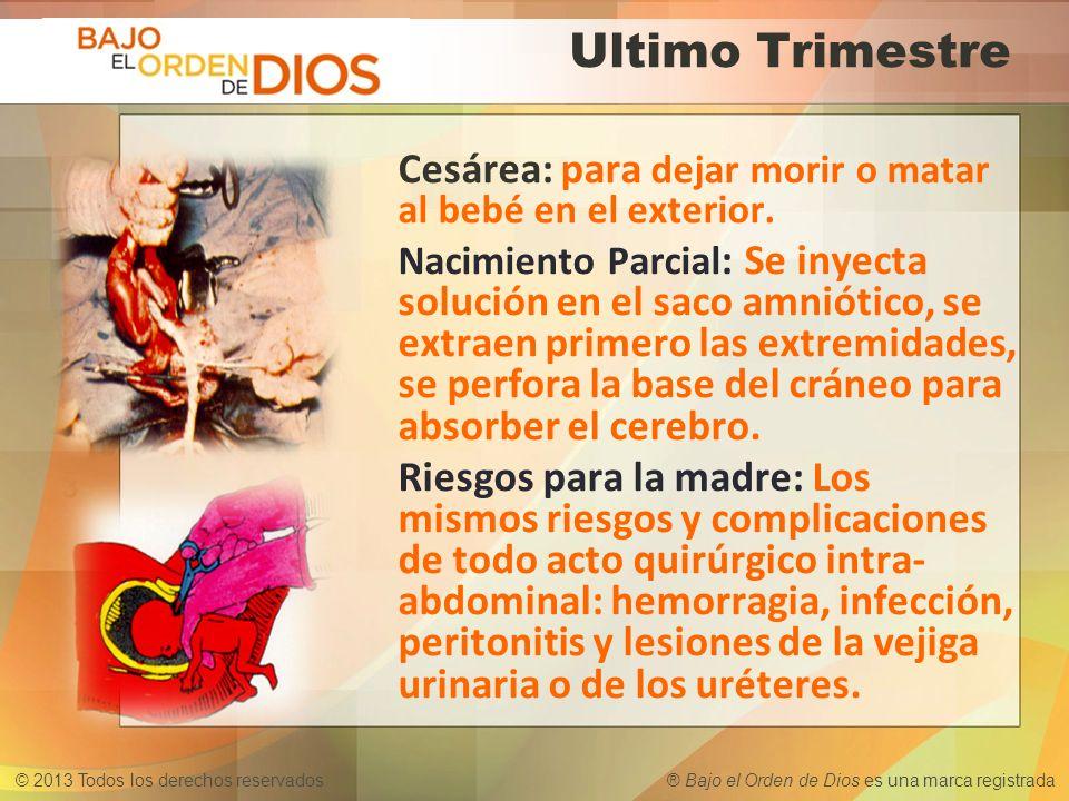 Ultimo Trimestre Cesárea: para dejar morir o matar al bebé en el exterior.