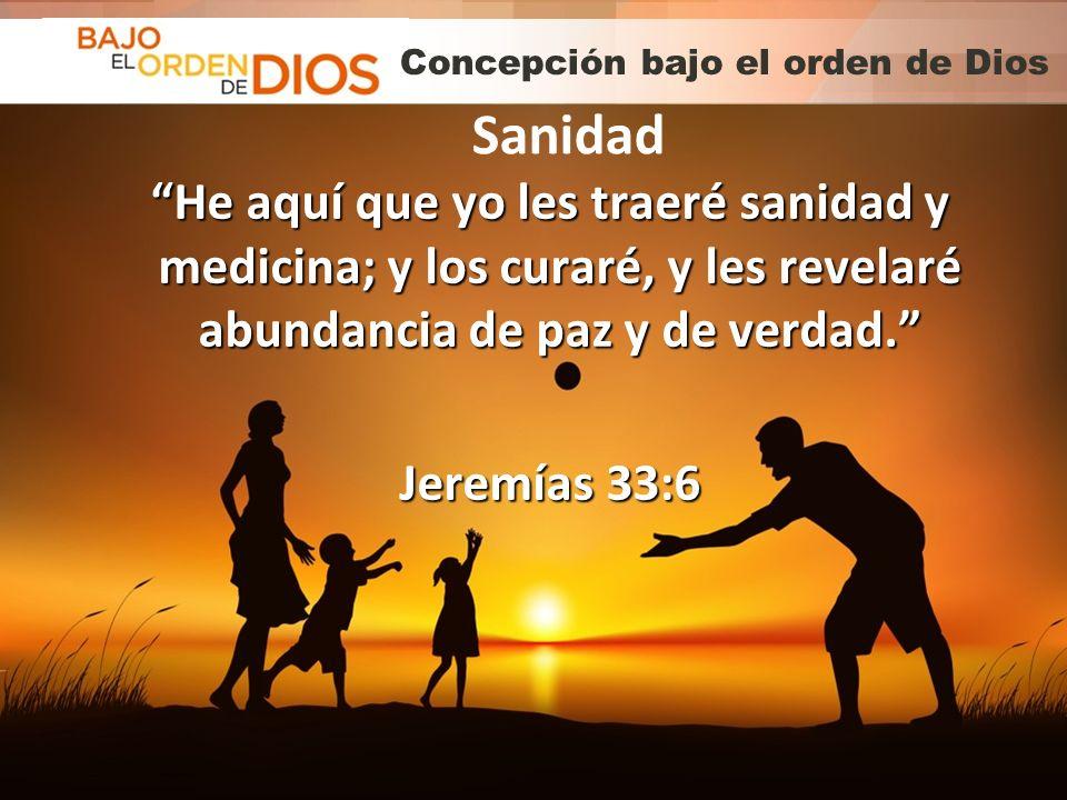 Concepción bajo el orden de Dios