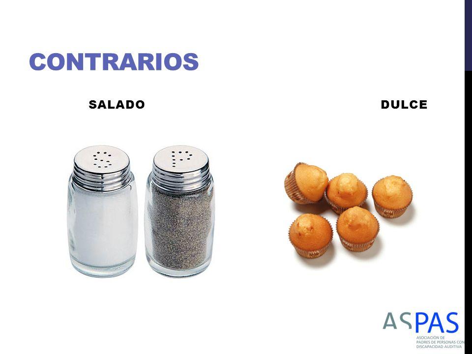 CONTRARIOS SALADO DULCE