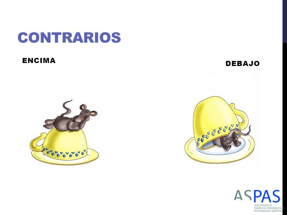 CONTRARIOS ENCIMA DEBAJO