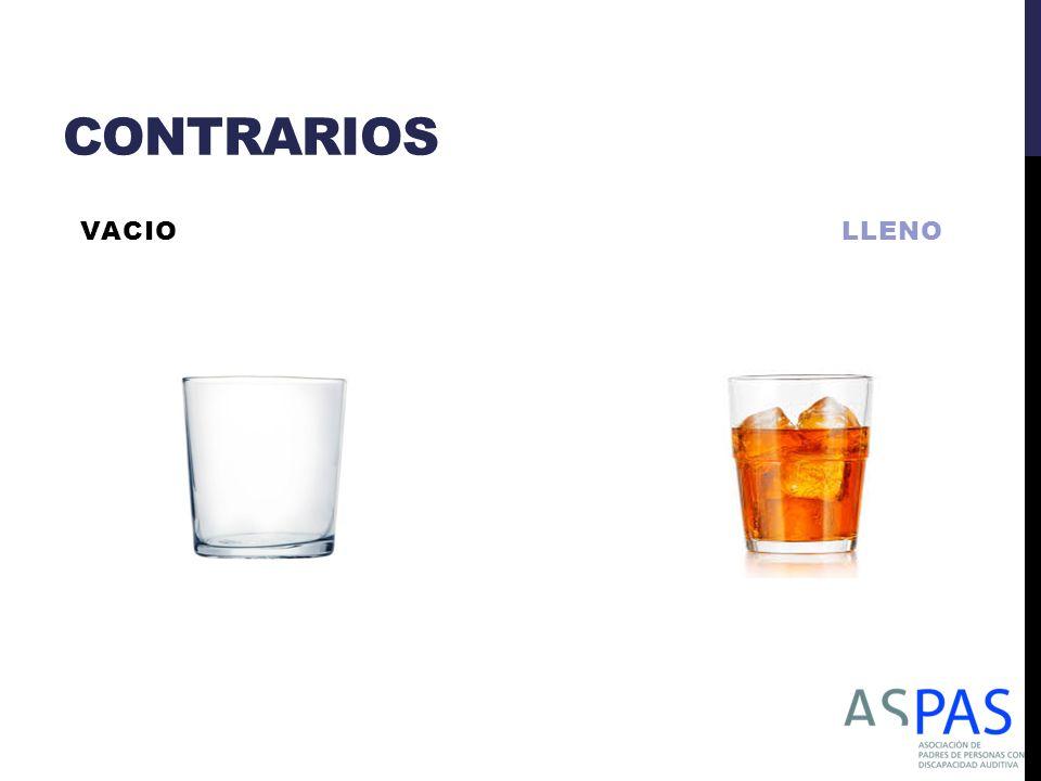 CONTRARIOS VACIO LLENO