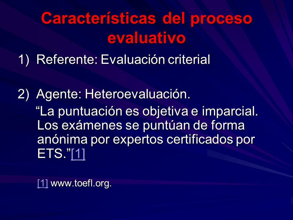 Características del proceso evaluativo