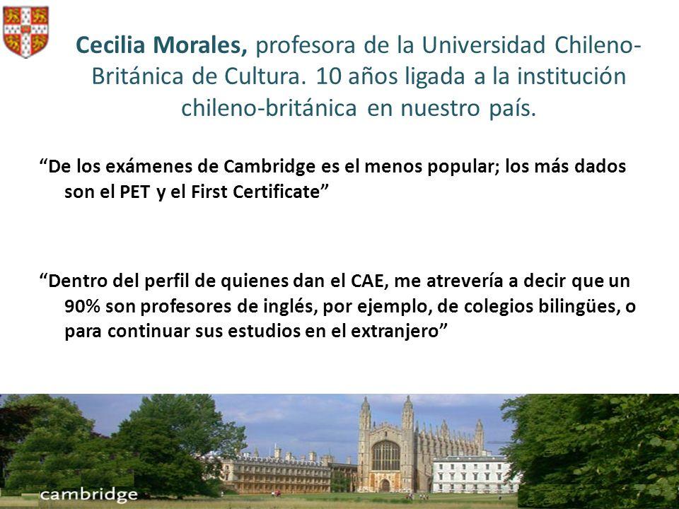 Cecilia Morales, profesora de la Universidad Chileno-Británica de Cultura. 10 años ligada a la institución chileno-británica en nuestro país.