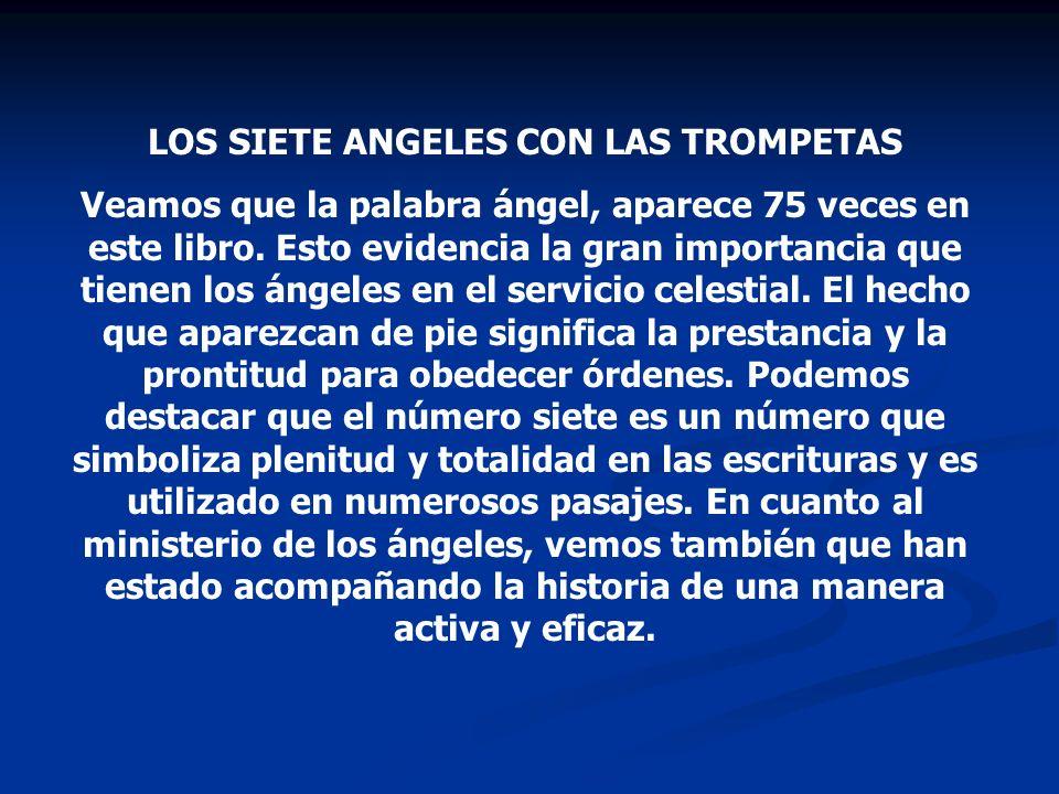 LOS SIETE ANGELES CON LAS TROMPETAS