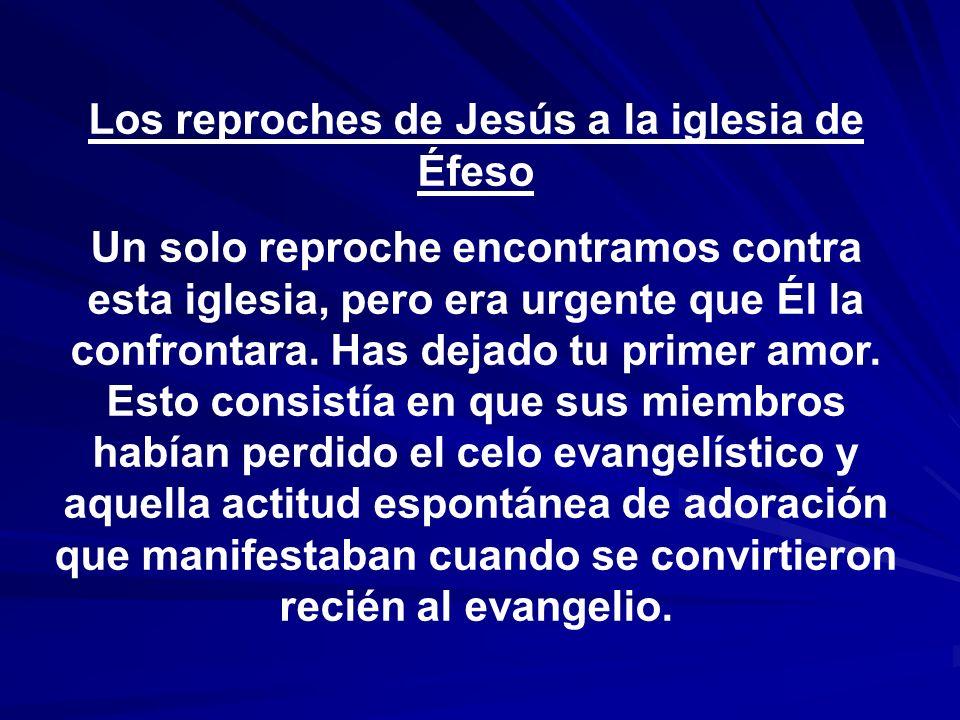 Los reproches de Jesús a la iglesia de Éfeso