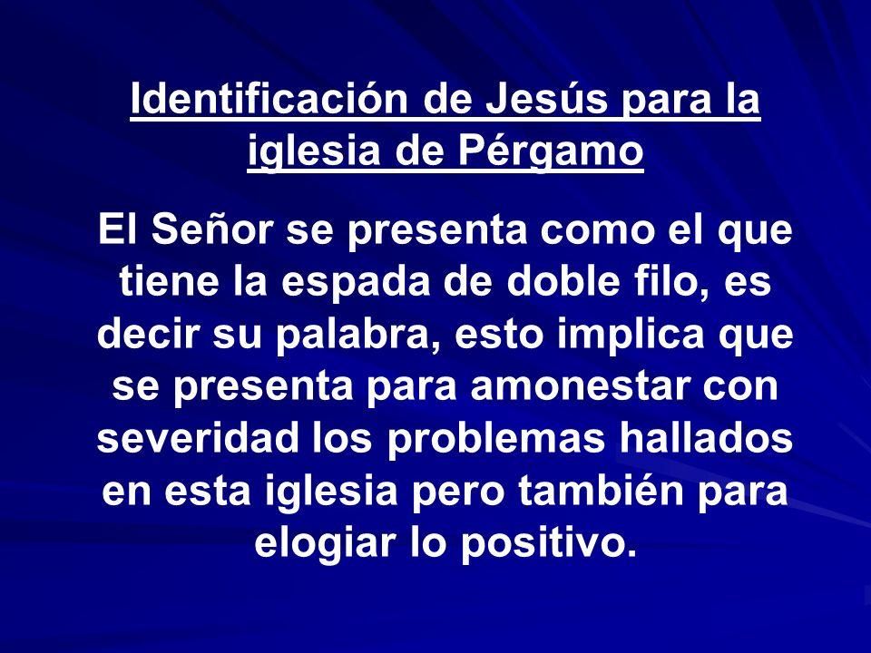 Identificación de Jesús para la iglesia de Pérgamo
