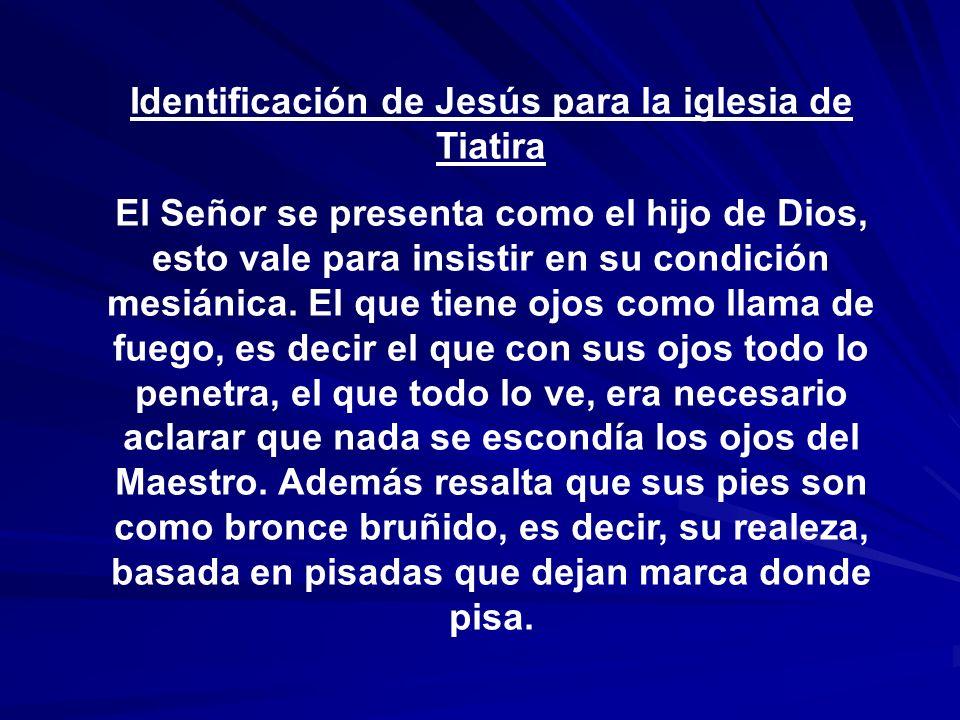 Identificación de Jesús para la iglesia de Tiatira