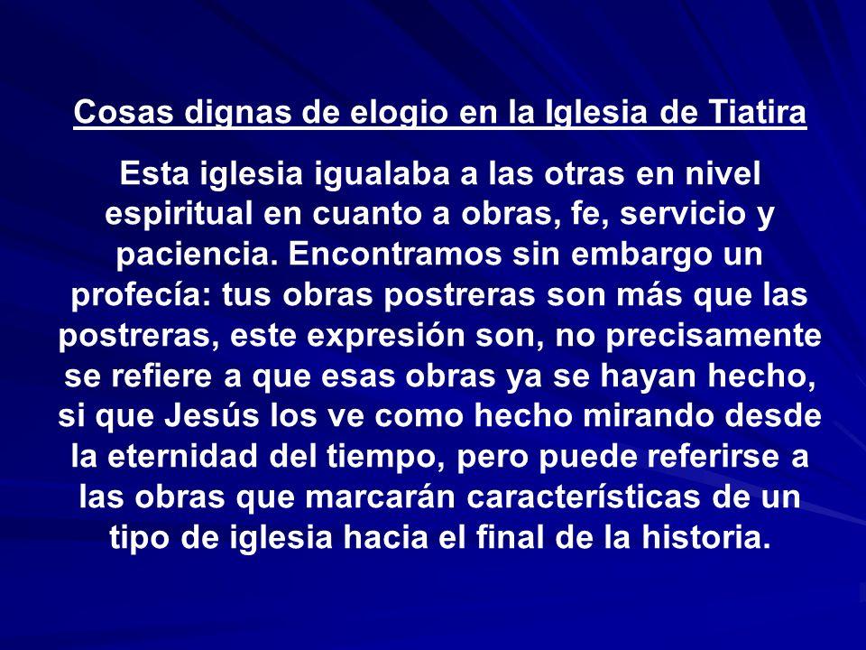 Cosas dignas de elogio en la Iglesia de Tiatira