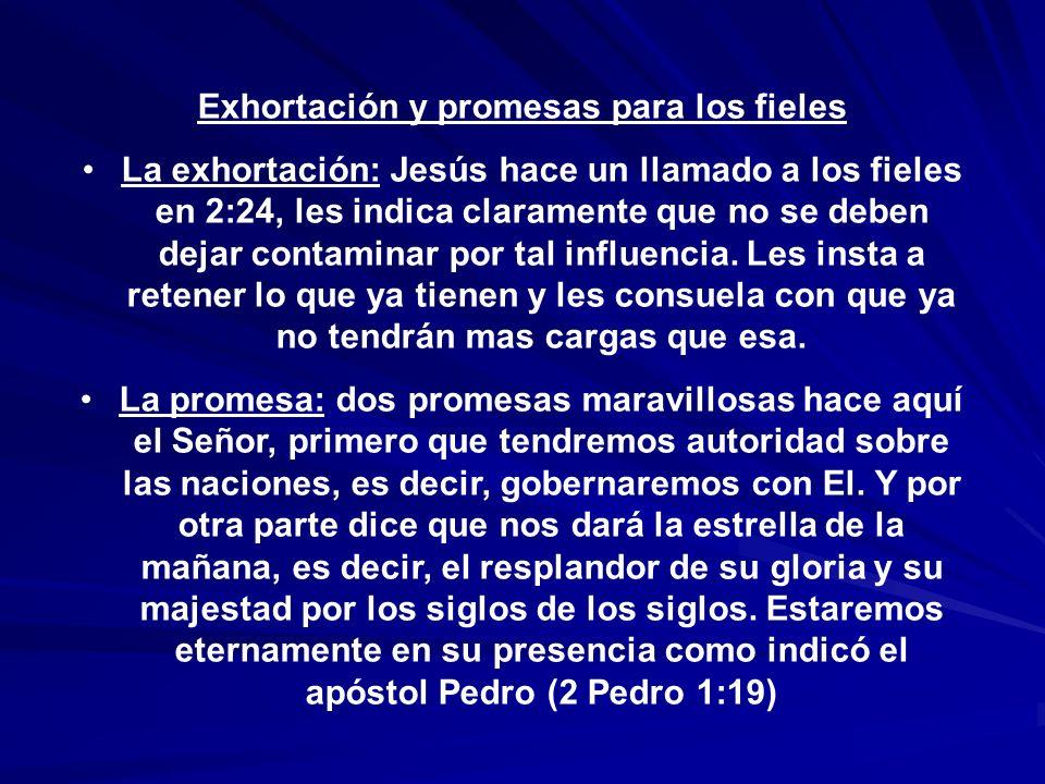 Exhortación y promesas para los fieles