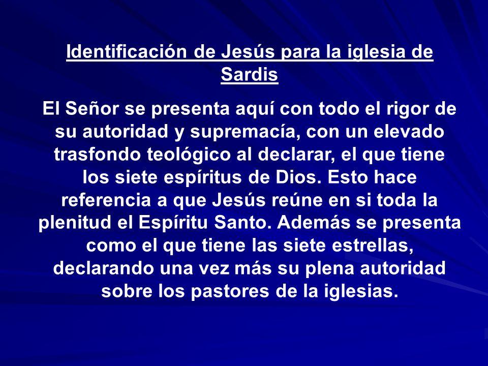 Identificación de Jesús para la iglesia de Sardis