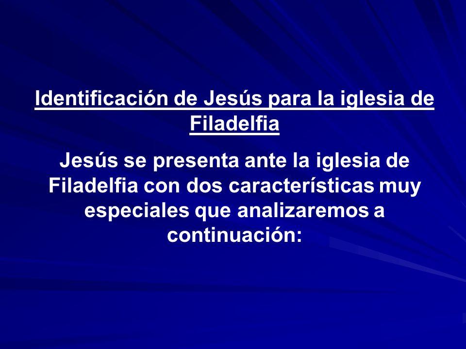 Identificación de Jesús para la iglesia de Filadelfia