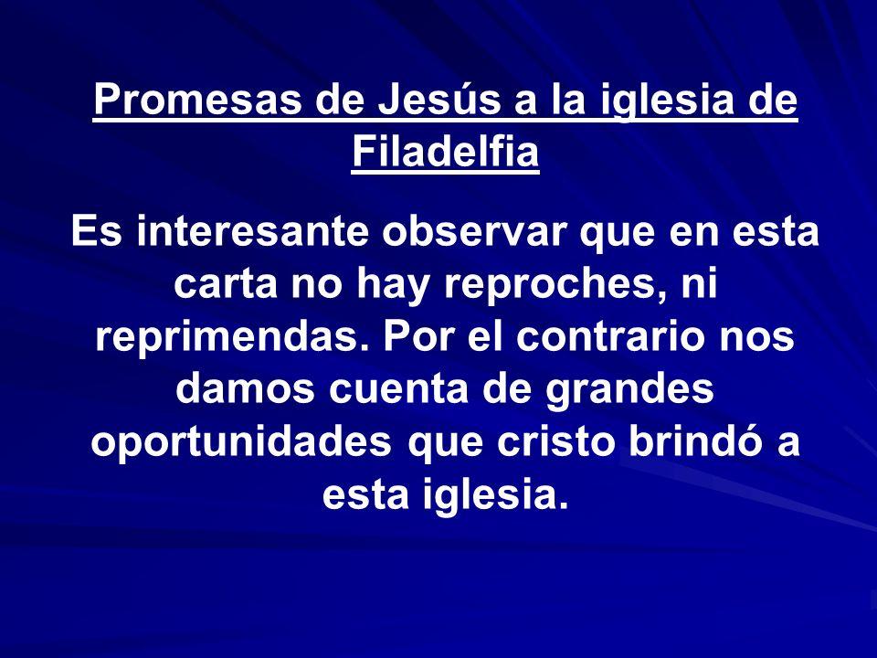 Promesas de Jesús a la iglesia de Filadelfia