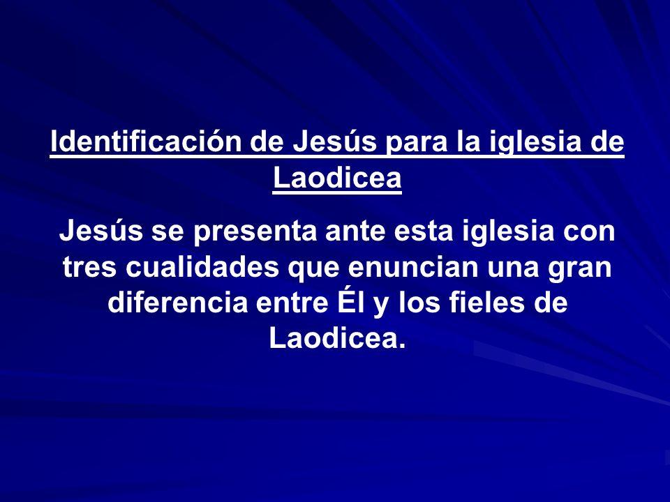 Identificación de Jesús para la iglesia de Laodicea