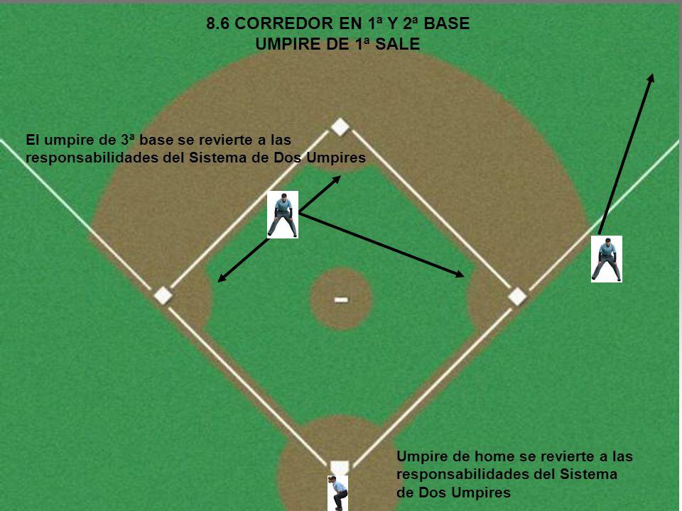 8.6 CORREDOR EN 1ª Y 2ª BASE UMPIRE DE 1ª SALE