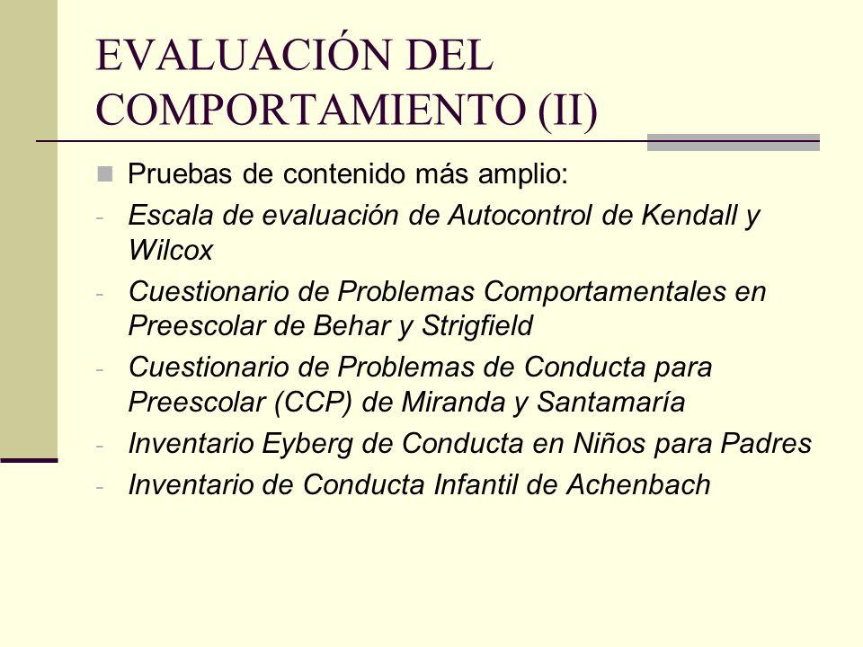 EVALUACIÓN DEL COMPORTAMIENTO (II)
