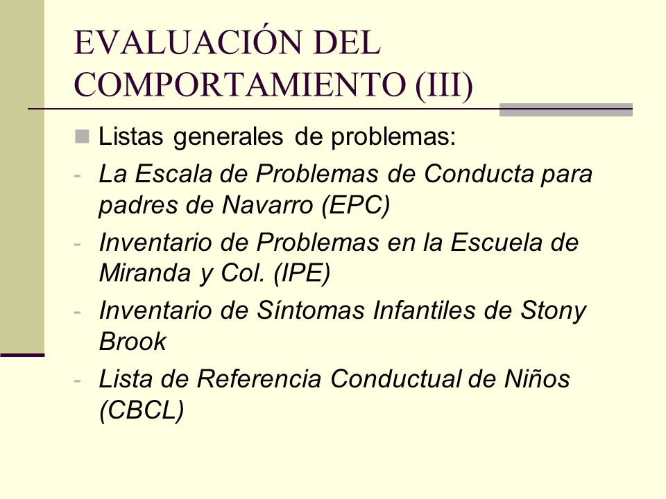 EVALUACIÓN DEL COMPORTAMIENTO (III)