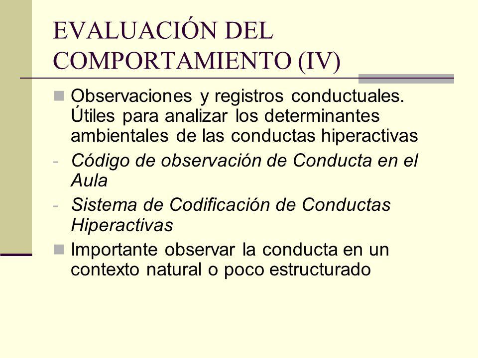 EVALUACIÓN DEL COMPORTAMIENTO (IV)