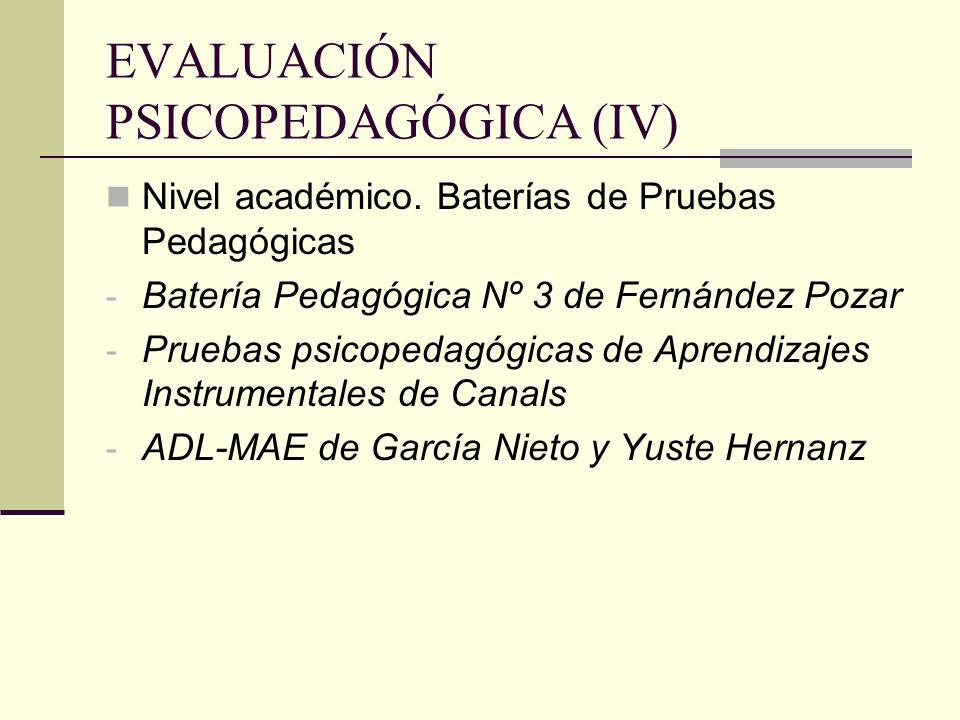 EVALUACIÓN PSICOPEDAGÓGICA (IV)