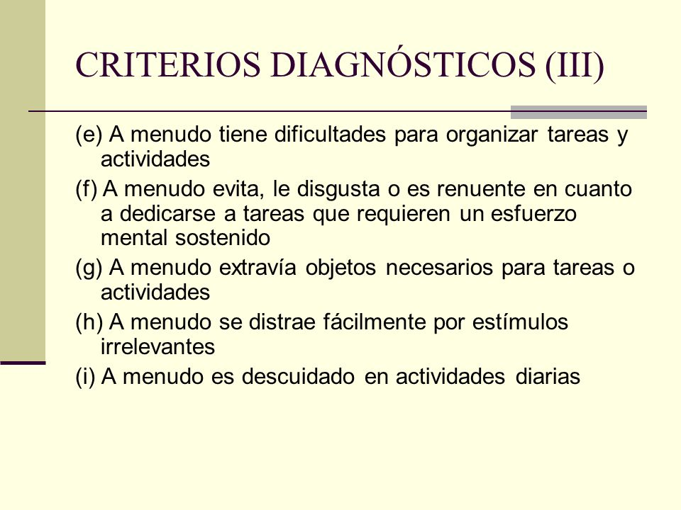 CRITERIOS DIAGNÓSTICOS (III)