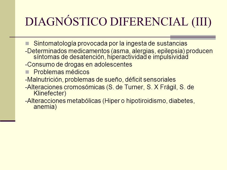 DIAGNÓSTICO DIFERENCIAL (III)