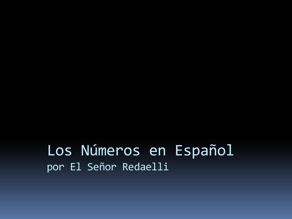 Los Números en Español por El Señor Redaelli