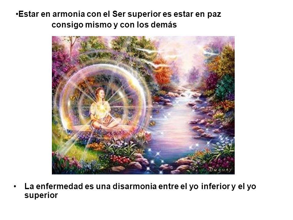 Estar en armonia con el Ser superior es estar en paz