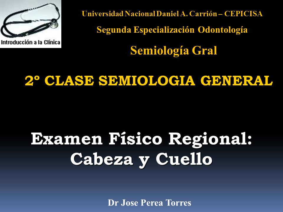 Examen Físico Regional: Cabeza y Cuello