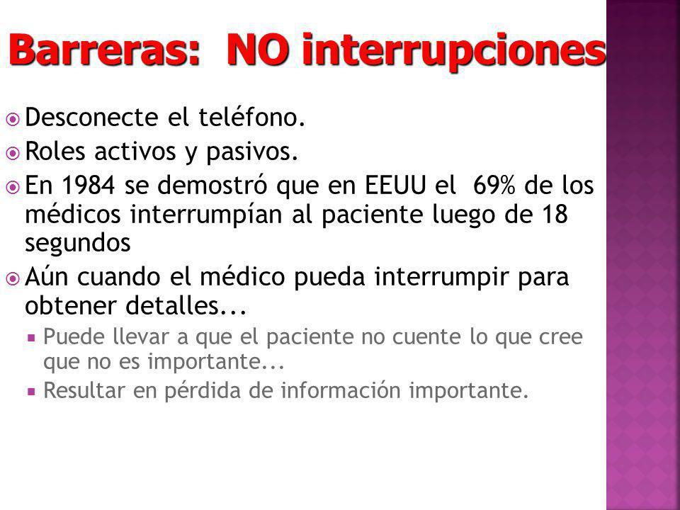 Barreras: NO interrupciones
